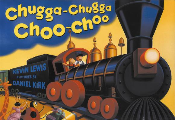 Chugga Chugga Choo-Choo Cover Image