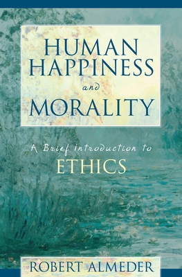 Human Happiness and Morality Cover