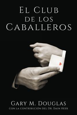 El Club de los Caballeros - The Gentlemen's Club Spanish Cover Image
