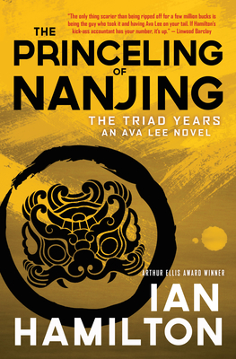 The Princeling of Nanjing: The Triad Years: An Ava Lee Novel Cover Image
