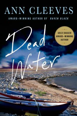 Dead Water: A Shetland Mystery (Shetland Island Mysteries #5) Cover Image