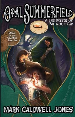 Opal Summerfield and the Battle of Fallmoon Gap Cover