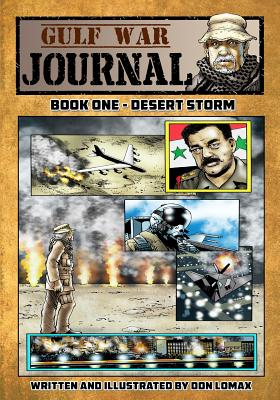 Gulf War Journal - Book One: Desert Storm Cover Image