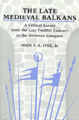 Cover for The Late Medieval Balkans