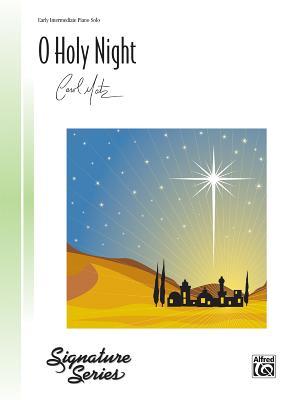 O Holy Night: Sheet (Signature) Cover Image