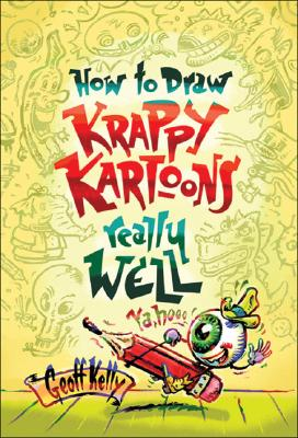 How to Draw Krappy Kartoons Really Well Cover Image