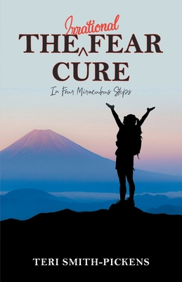 Cover for The Irrational Fear Cure
