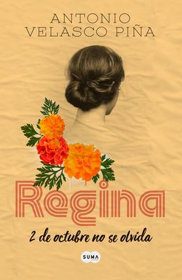 Regina (Edición conmemorativa) / Regina: Commemorative Edition Cover Image