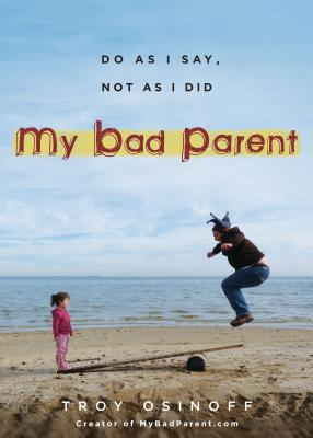 My Bad Parent Cover