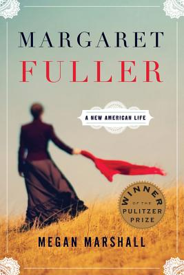 Margaret Fuller: A New American Life Cover Image