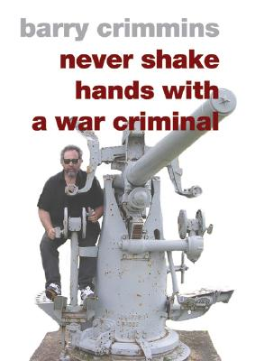 Never Shake Hands with a War Criminal Cover