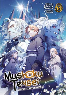 Mushoku Tensei: Jobless Reincarnation (Light Novel) Vol. 14 Cover Image