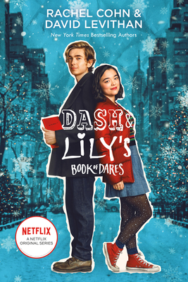 Dash & Lily's Book of Dares (Netflix Series Tie-In Edition) (Dash & Lily Series #1) Cover Image