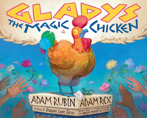 Gladys the Magic Chicken Cover Image