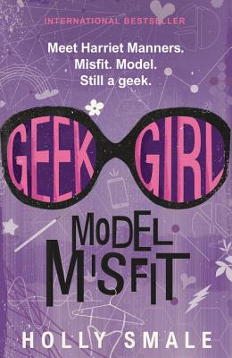 Geek Girl: Model Misfit Cover Image