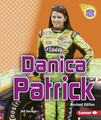 Danica Patrick, 2nd Edition (Amazing Athletes) Cover Image
