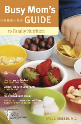 Busy Mom's Guide to Family Nutrition Cover