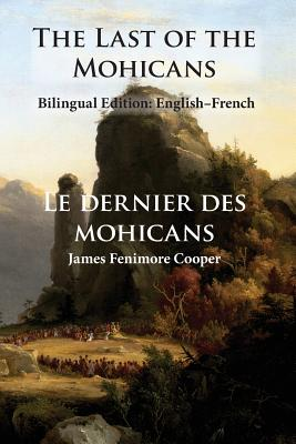 The Last of the Mohicans: Bilingual Edition: English-French Cover Image