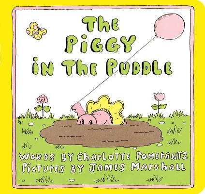 The Piggy in the Puddle (Classic Board Books) Cover Image