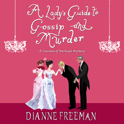 A Lady's Guide to Gossip and Murder (Countess of Harleigh Mystery #2) Cover Image