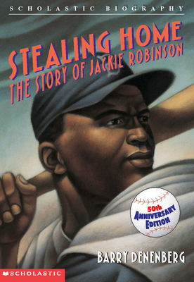 Stealing Home: The Story of Jackie Robinson: The Story Of Jackie Robinson Cover Image