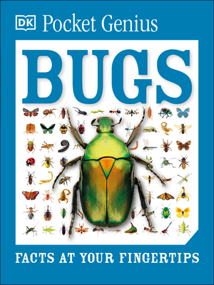 Pocket Genius: Bugs: Facts at Your Fingertips Cover Image