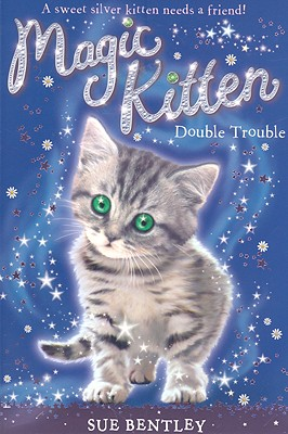 Double Trouble #4 (Magic Kitten #4) Cover Image