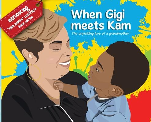 When Gigi meets Kam Cover Image