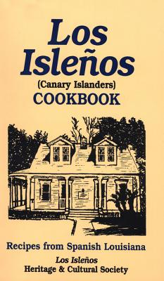 Los Isleños Cookbook: Canary Island Recipes Cover Image