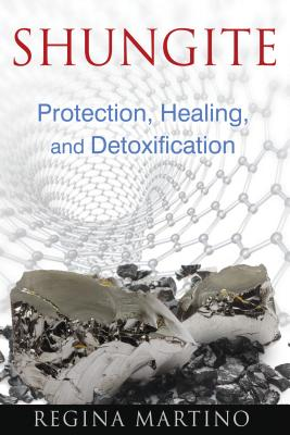 Shungite: Protection, Healing, and Detoxification Cover Image