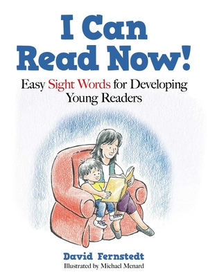I Can Read Now!: Easy Sight Words for Developing Young Readers Cover Image