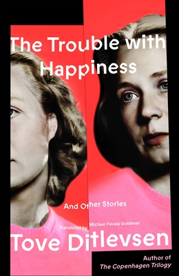 The Trouble with Happiness: Stories Cover Image