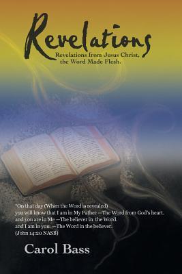 Revelations: Revelations from Jesus Christ, the Word Made Flesh. Cover Image