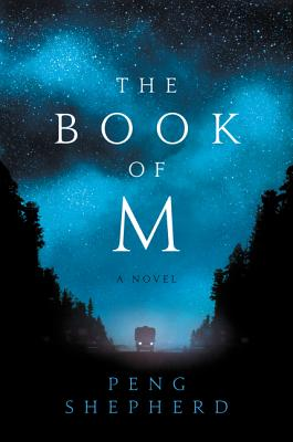 The Book of M: A Novel Cover Image