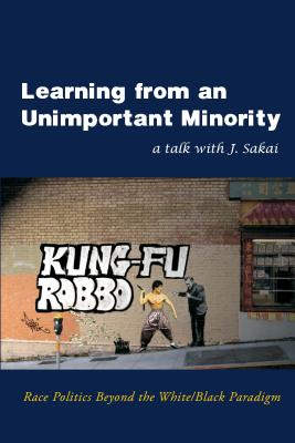 Learning from an Unimportant Minority: Race Politics Beyond the White/Black Paradigm Cover Image