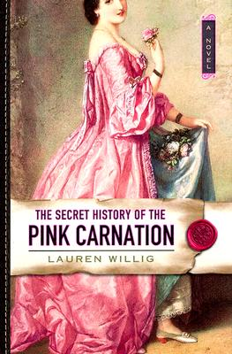 The Secret History of the Pink Carnation Cover