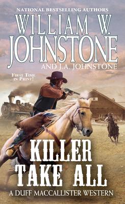 Killer Take All (A Duff MacCallister Western #10) Cover Image
