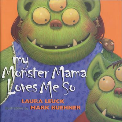 My Monster Mama Loves Me So Cover Image