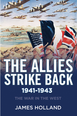 The Allies Strike Back, 1941-1943 (War in the West) Cover Image