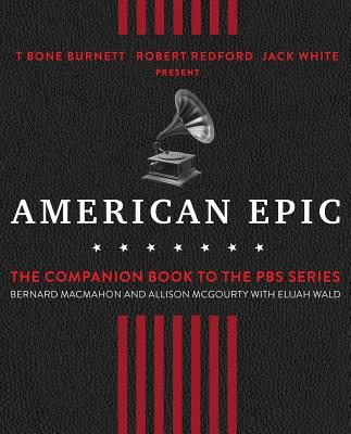 American Epic: The First Time America Heard Itself Cover Image