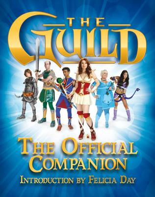The Guild: The Official Companion Cover Image