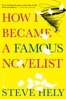 How I Became a Famous Novelist Cover
