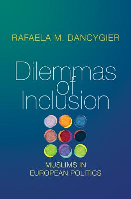 Dilemmas of Inclusion: Muslims in European Politics Cover Image