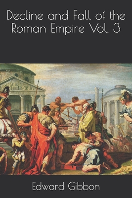 Decline and Fall of the Roman Empire Vol. 3 Cover Image