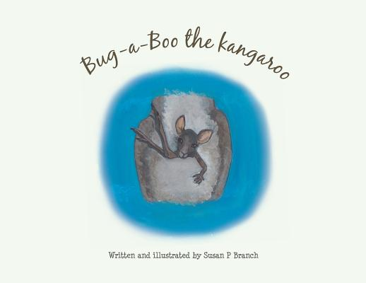Bug-A-Boo the kangaroo Cover Image