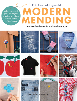 Modern Mending: How to minimize waste and maximize style