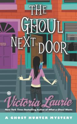 The Ghoul Next Door: A Ghost Hunter Mystery Cover Image