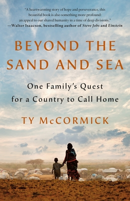 Beyond the Sand and Sea: One Family's Quest for a Country to Call Home Cover Image