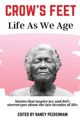 Crow's Feet: Life As We Age Cover Image