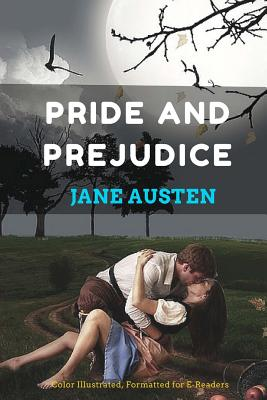 Pride and Prejudice: Color Illustrated, Formatted for E-Readers Cover Image